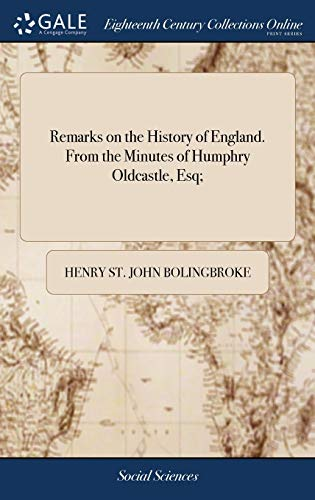 9781379895824: Remarks on the History of England. From the Minutes of Humphry Oldcastle, Esq;