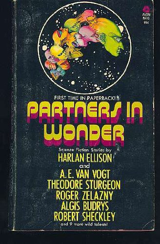 Partners in Wonder: SF Stories by Ellison with 14 Collaborators: Harlan Ellison