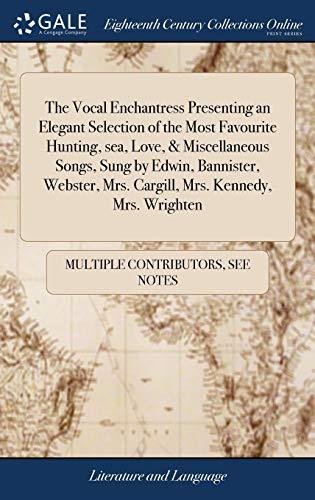 The Vocal Enchantress Presenting an Elegant Selection: Multiple Contributors