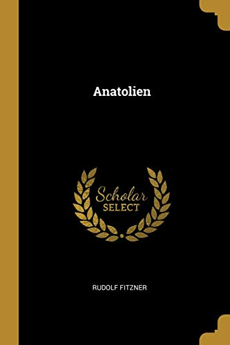 Anatolien (Paperback): Rudolf Fitzner