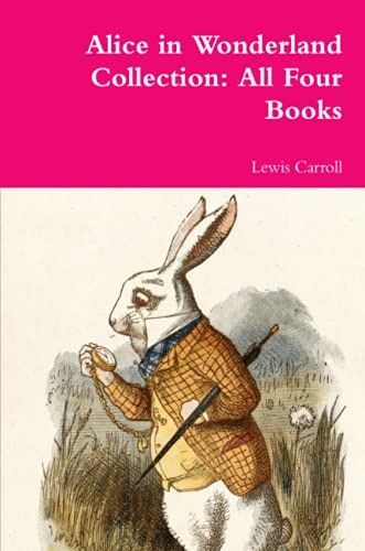 9781387049691: Alice in Wonderland Collection: All Four Books