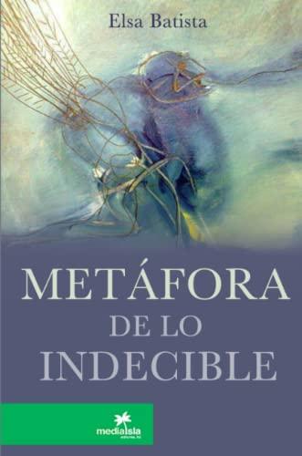 Metafora de Lo Indecible: Batista, Elsa