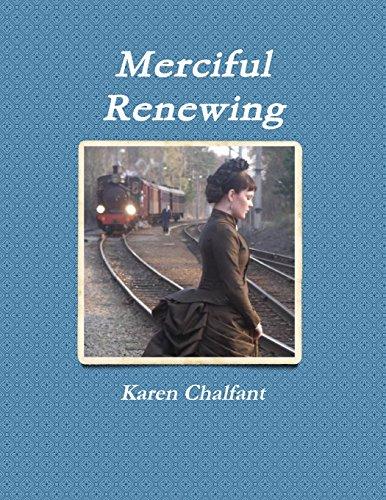 9781387096572: Merciful Renewing