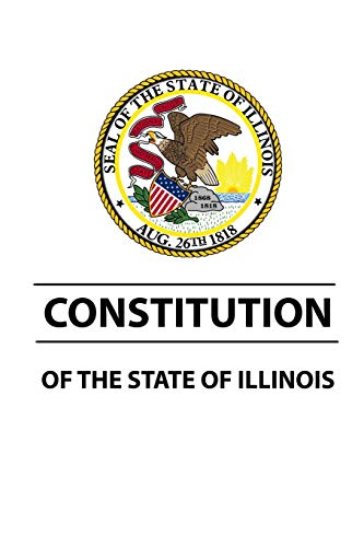 9781387131747: Constitution of The State of Illinois
