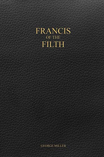 9781387159505: Francis of the Filth