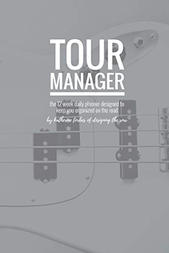 Tour Manager: Katherine Forbes