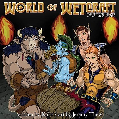 World of WETcraft Volume One: Playground, Karis