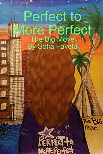 Perfect to More Perfect: Sofia Favela