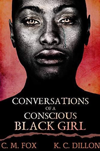 9781387522002: Conversations of a Conscious Black Girl