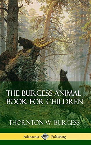9781387873685: The Burgess Animal Book for Children (Hardcover)