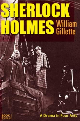 Sherlock Holmes (Paperback): William Gillette