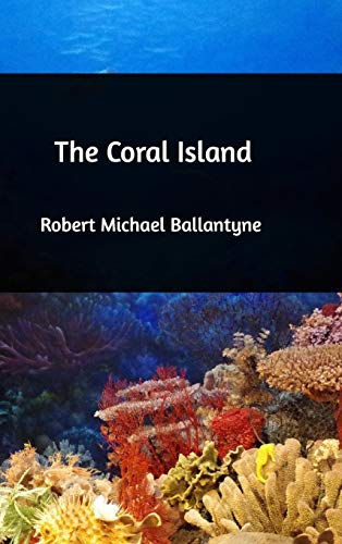 9781389145810: The Coral Island