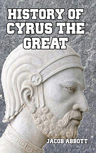 9781389424397: History of Cyrus the Great