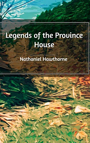 9781389525896: Legends of the Province House
