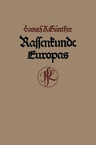 Rassenkunde Europas (Paperback): H F K