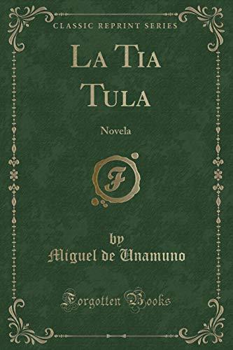 9781390815030: La Tia Tula: Novela (Classic Reprint)