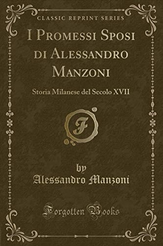 I Promessi Sposi Di Alessandro Manzoni: Storia: Alessandro Manzoni
