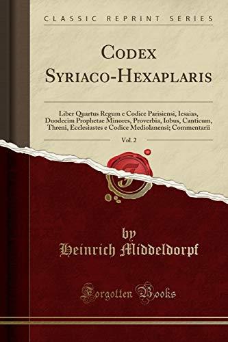 Codex Syriaco-Hexaplaris, Vol. 2: Liber Quartus Regum: Heinrich Middeldorpf