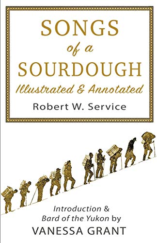Songs of a Sourdough (Paperback): Robert W Service,