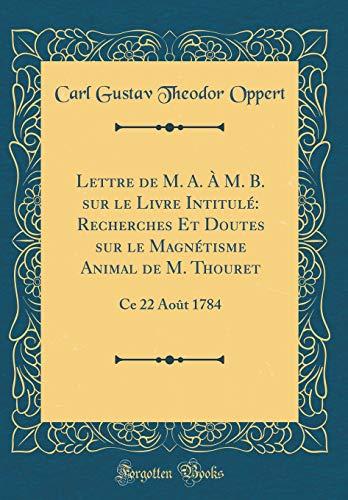 Lettre de M. A. À M. B.: Carl Gustav Theodor