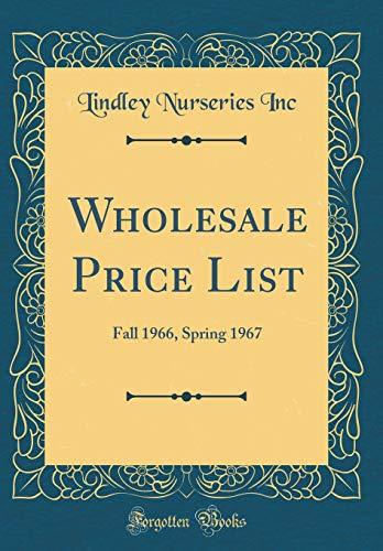 Wholesale Price List: Fall 1966, Spring 1967: Lindley Nurseries Inc