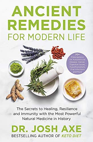 9781398701106: Ancient Remedies for Modern Life: from the bestselling author of Keto Diet