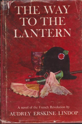 The Way to the Lantern: Audrey Erskine Lindop