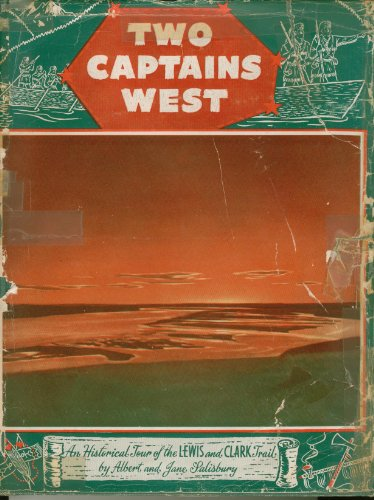 Two Captains West - An Historical Tour: Salisbury, Albert And
