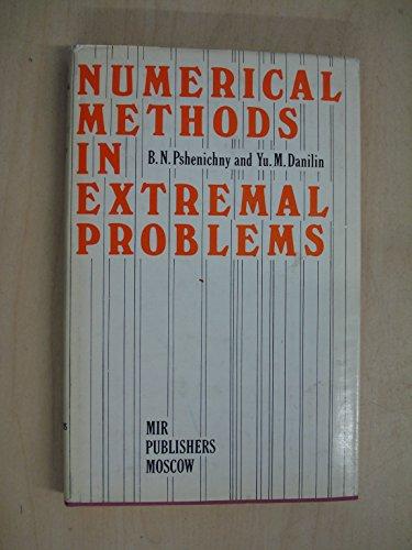 Numerical Methods in Extremal Problems: B. N. Pshenichny,