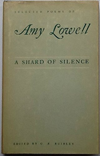 9781399974868: A shard of silence;: Selected poems
