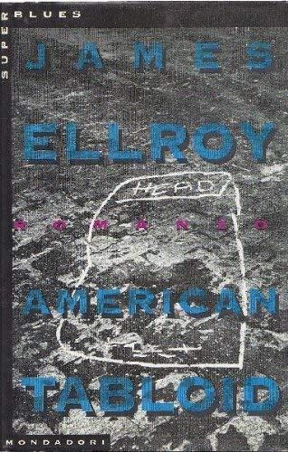 American Tabloid: Ellroy, James.