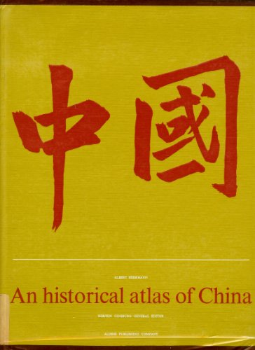 9781399985956: An Historical Atlas of China