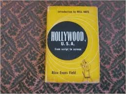 9781399987141: Hollywood, U. S. a., From Script to Screen