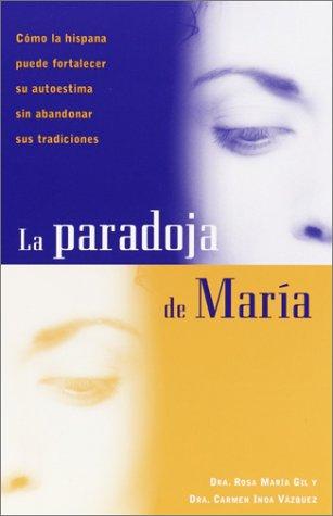 9781400000036: La paradoja de María (Spanish Edition)