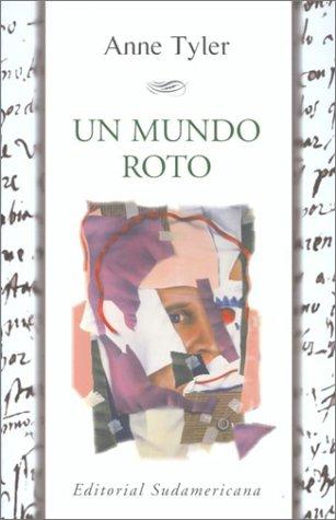 Un mundo roto (Spanish Edition): Tyler, Anne