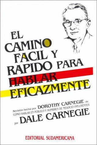 9781400000166: El camino facil y rapido para hablar eficazmente (Spanish Edition)