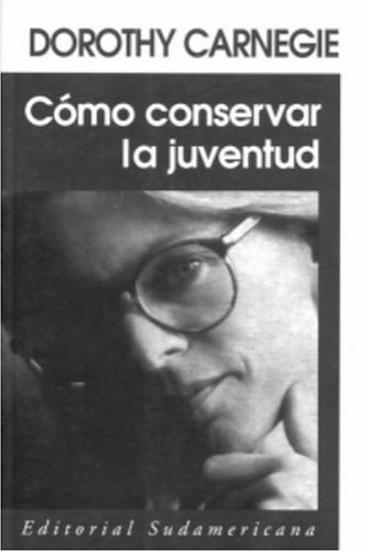 9781400000173: Como conservar la juventud (Spanish Edition)