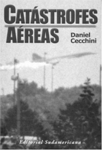 9781400000234: Catastrofes aereas (Spanish Edition)