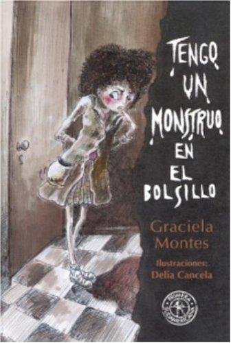 9781400000463: Tengo un monstruo en el bolsillo (Spanish Edition)