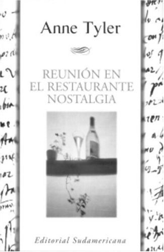 Reunion en el restaurante nostalgia (Spanish Edition) (1400000629) by Anne Tyler