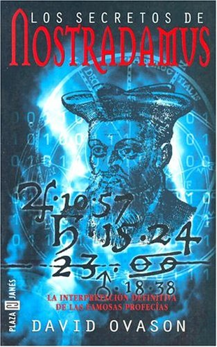 Los Secretos de Nostradamus (Spanish Edition): Ovason, David
