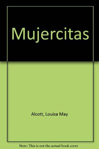 Mujercitas (Spanish Edition): Louisa May Alcott