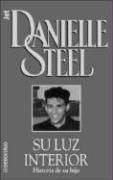 Su Luz Interior: Historia de su Hijo: Steel, Danielle