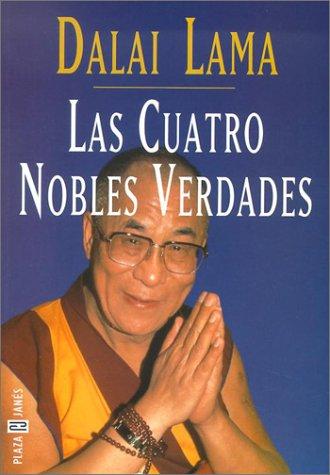 9781400001132: Las Cuatro Nobles Verdades / The Four Noble Truths (Coleccion Autoayuda)