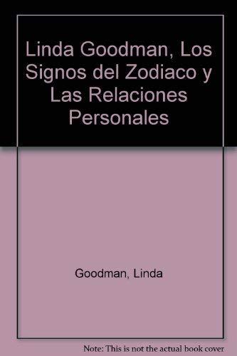 9781400001279: Linda Goodman: Los Signos Del Zodiaco Y Las Relaciones Personales