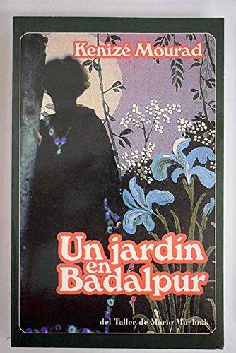 9781400001422: Un jardin en Badalpur (Spanish Edition)