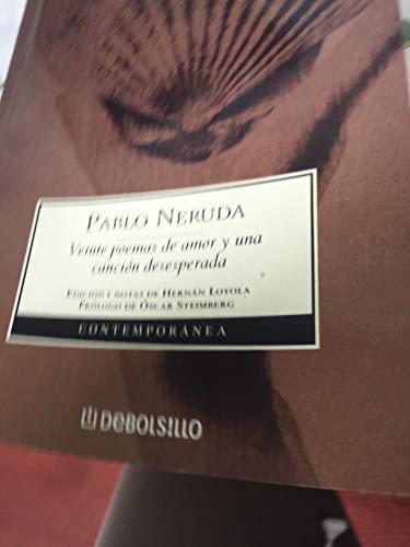 9781400001446: Veinte poemas de amor y una cancion desesperada. Cien sonetos de amor. (Debolsillo) (Spanish Edition)