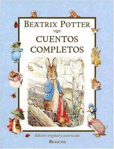 Cuentos completos (Spanish Edition): Potter, Beatrix