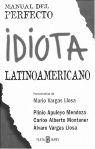9781400001583: Manual del perfecto idiota lationamericano