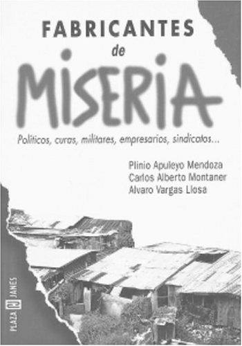 9781400001606: Fabricantes de miseria (Spanish Edition)